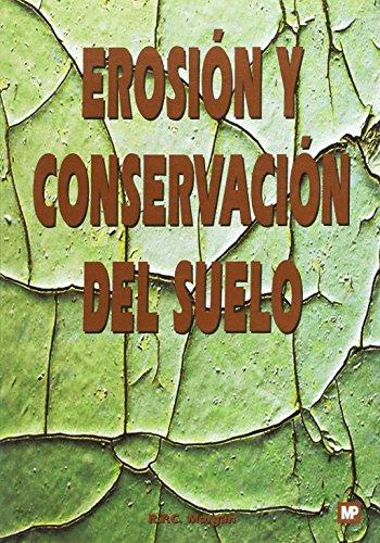 9788471146793: Erosion y conservacion del suelo