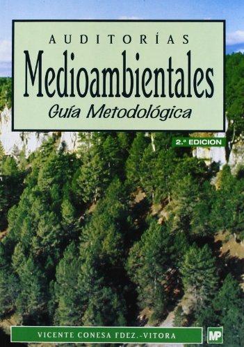 Auditorias Medioambientales: Guia Metodologica (Paperback): Vicente Conesa Fernandez-Vitora