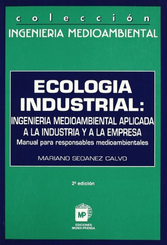 9788471147141: Ecología industrial: ingeniería medioambiental aplicada a la industria y a la empresa