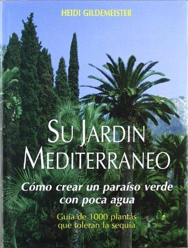 9788471147516: Su Jardin Mediterraneo (Spanish Edition)