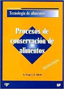 9788471148100: Procesos de Conservacion de Alimentos (Spanish Edition)