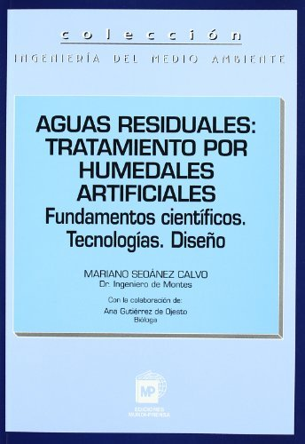 9788471148216: Aguas Residuales Tratamiento Por Humedales (Spanish Edition)