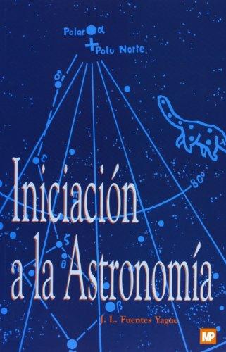 9788471148384: Iniciación a la astronomía