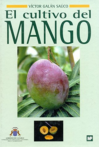 El Cultivo Del Mango: n/a