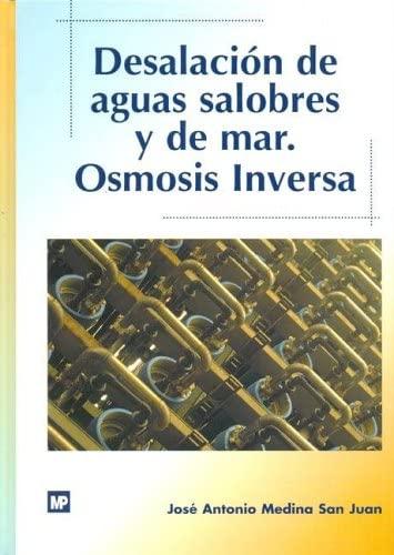 9788471148490: Desalacion de Aguas Salobres y de Mar - Osmosis Inversa (Spanish Edition)
