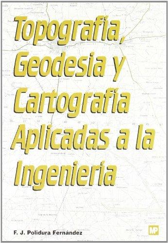 9788471148902: Topografía, geodesia y cartografía aplicadas a la ingeniería (Spanish Edition)