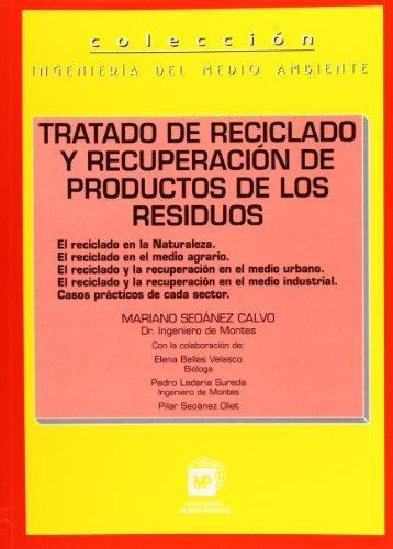 9788471149015: TRATADO DE RECICLADO Y RECUPERACIÓN DE PRODUCTOS D (Medio Ambiente)