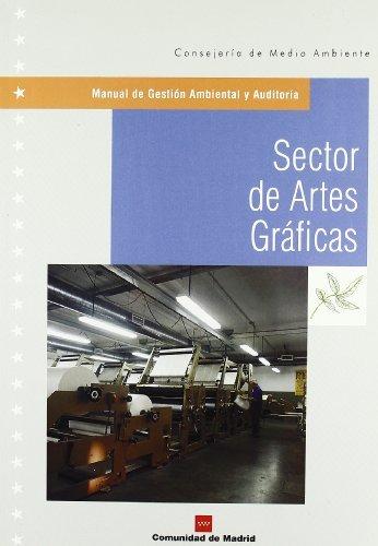 SECTOR DE ARTES GRAFICAS (MANUAL DE GESTION: COMUNIDAD DE MA