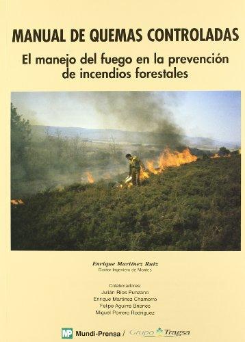 9788471149428: Manual de quemas controladas