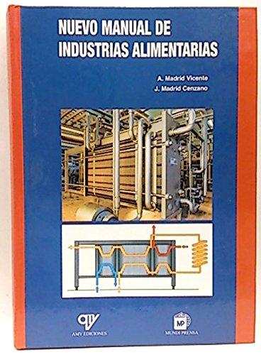 9788471149800: Nuevo Manual de Industrias Alimentarias (Spanish Edition)