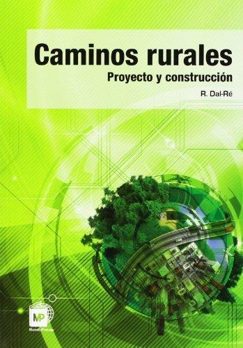 Caminos Rurales (Spanish Edition): Rafael Dal-Re