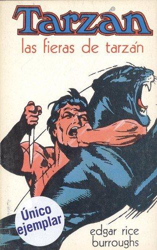 TARZAN - LAS FIERAS DE TARZAN: Edgar Rice Burroughs