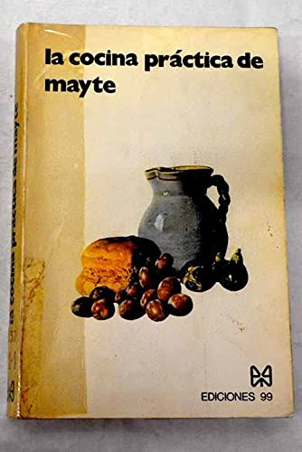 La cocina práctica de Mayte: Mª Teresa Aguado