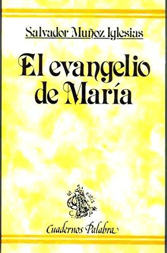 El Evangelio de Maria. Quinta Edicion (Spanish: Munoz Iglesias, Salvador
