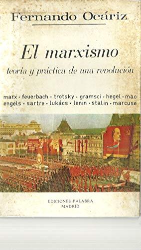 9788471181176: El marxismo: Teoría y práctica de una revolución (Biblioteca Palabra)