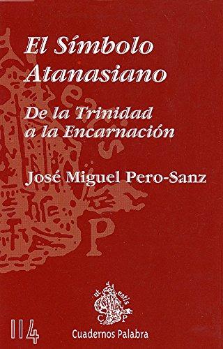 9788471181251: El Símbolo Atanasiano (Cuadernos Palabra)