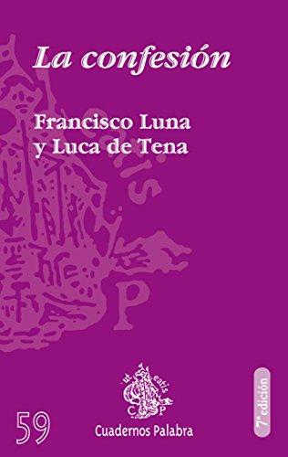 9788471181350: La Confesión (Cuadernos Palabra)