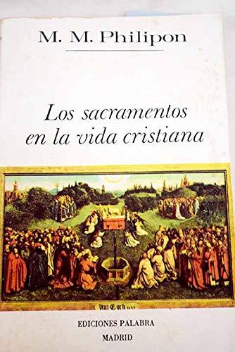 9788471181763: Los sacramentos en la vida cristiana