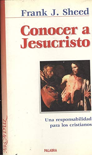 9788471182685: Conocer a Jesucristo (Arcaduz)