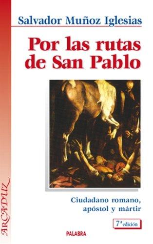 9788471182807: Por las rutas de San Pablo (Spanish Edition)
