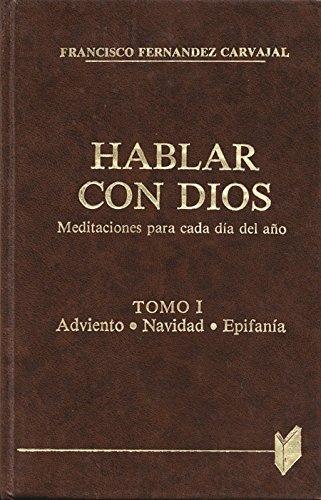 9788471184726: Hablar con Dios. Tomo I: 1