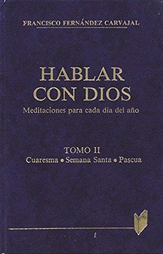 9788471184863: Hablar con Dios. Tomo II