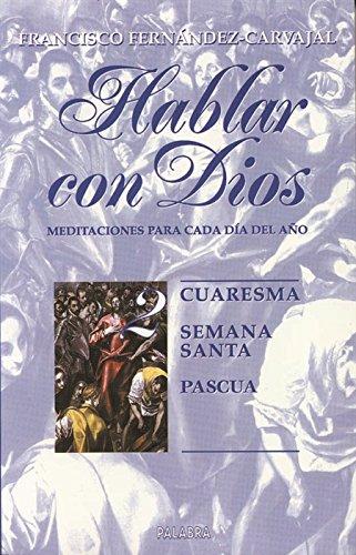 9788471185655: Hablar Con Dios 2 - Cuaresma, Semana Santa, Pascua (Spanish Edition)