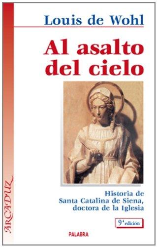 9788471185877: Al Asalto del Cielo (Spanish Edition)