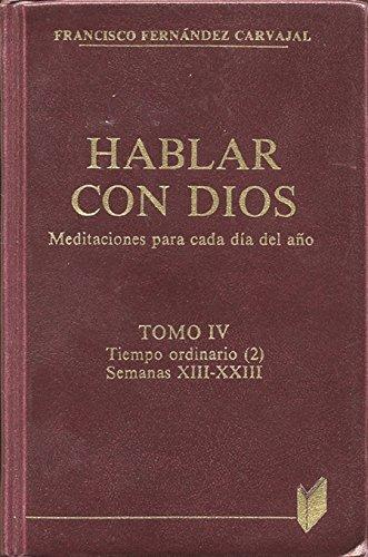 9788471186225: Hablar con Dios. Tomo IV: Semanas XIII-XXIII: 4