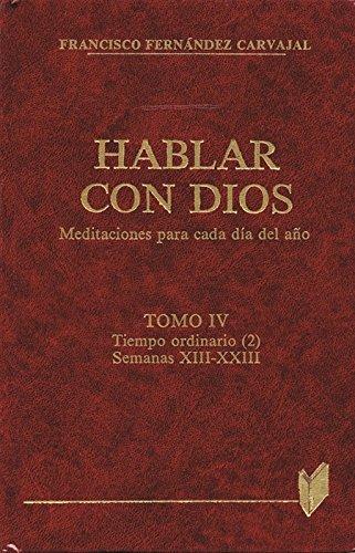 9788471186232: Hablar con Dios. Tomo IV