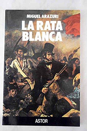 9788471186294: La rata blanca (Astor) (Spanish Edition)