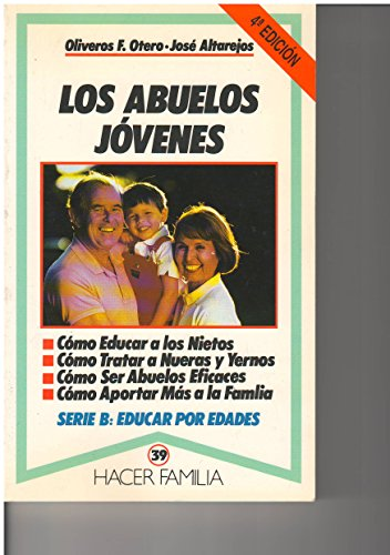 9788471188502: Los abuelos jóvenes (Hacer Familia)