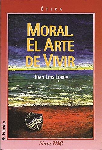 9788471188830: Moral. El arte de vivir