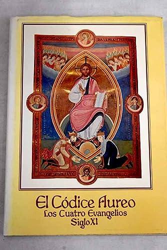 El Codice Aureo : Los Cuatro Evangelios: Serrano, Matilde Lopez