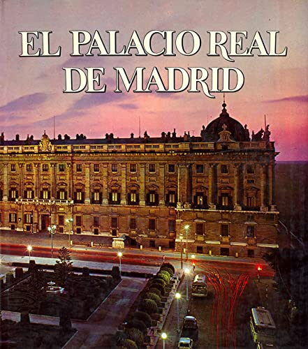 9788471200808: El Palacio Real de Madrid (Monografías de sitios reales ; 1) (Spanish Edition)