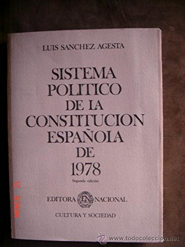 9788471307163: Sistema politico de la constitucion española de 1978