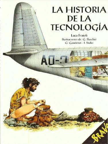 9788471319029: La historia de la tecnología (Bravo)