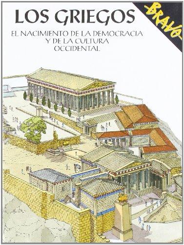 Los Griegos. El Nacimiento De La Democracia Y De La Cultura Occidental: Rogora,Bernardo.