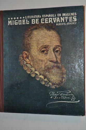 Miguel De Cervantes: Alberto Sanchez