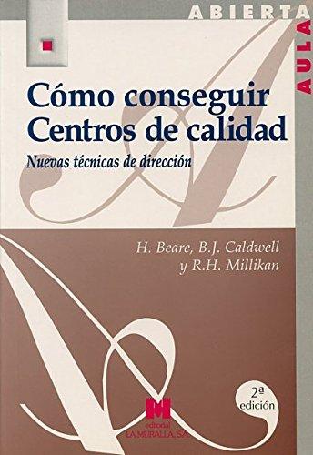 Cómo conseguir centros de calidad: nuevas técnicas: Millikan, Ross H.;