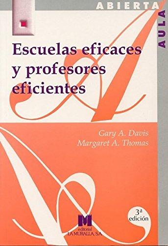 Escuelas eficaces y profesores eficientes: Thomas, Margaret A.;