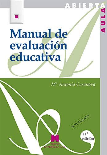 Manual de evaluación educativa: Casanova, María Antonia
