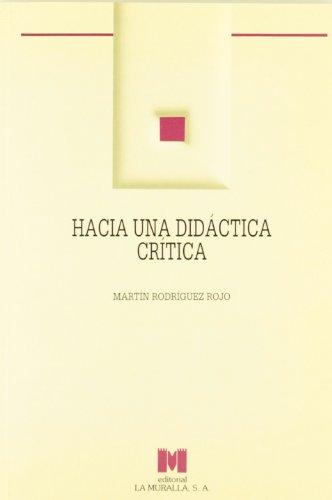 9788471336705: Hacia una didáctica crítica (Aula Abierta)