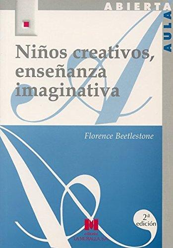 9788471336927: Niños creativos, enseñanza imaginativa (Aula Abierta)