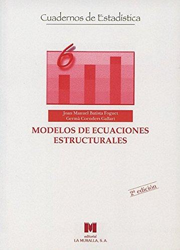 9788471336941: Modelos de ecuaciones estructurales: Modelos para el análisis de relaciones causales (Cuadernos de estadística)