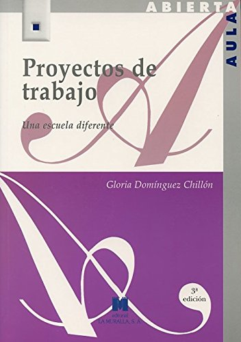 9788471337009: Proyectos de trabajo: una escuela diferente