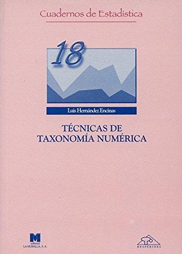 TÉCNICAS DE TAXONOMÍA NUMÉRICA: LUIS HERNÁNDEZ ENCINAS