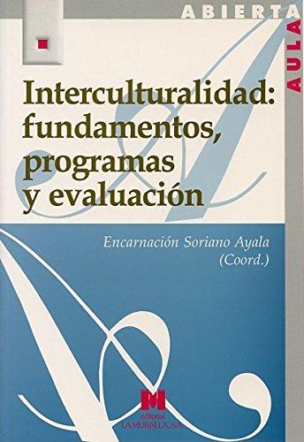 9788471337252: Interculturalidad: fundamentos, programas y evaluación (Aula Abierta)