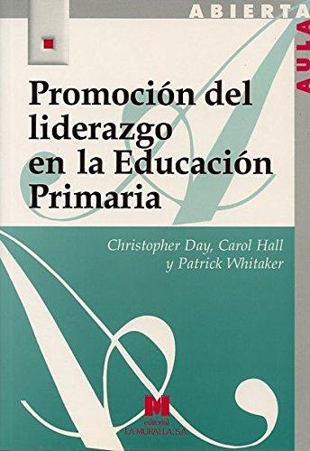 Promoción del liderazgo en la Educación Primaria: Christopher Day, Caroll
