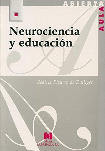 Neurociencia y Educacion (Hardback): Beatriz Pizarro de